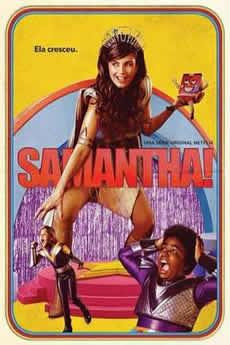 Baixar Série Samantha! 2ª Temporada Torrent Grátis