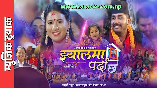 Karaoke of Jhyalma Parda Chha by Khem Century and Suman Thapa Magar