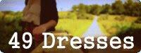 49 Dresses