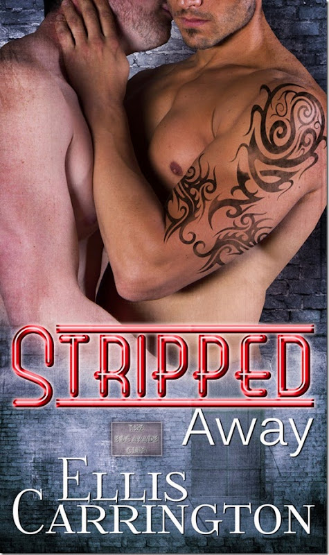 Stripped Away (Stripped Clean #2) by Ellis Carrington ~ Cover Reveal, Except & Giveaway