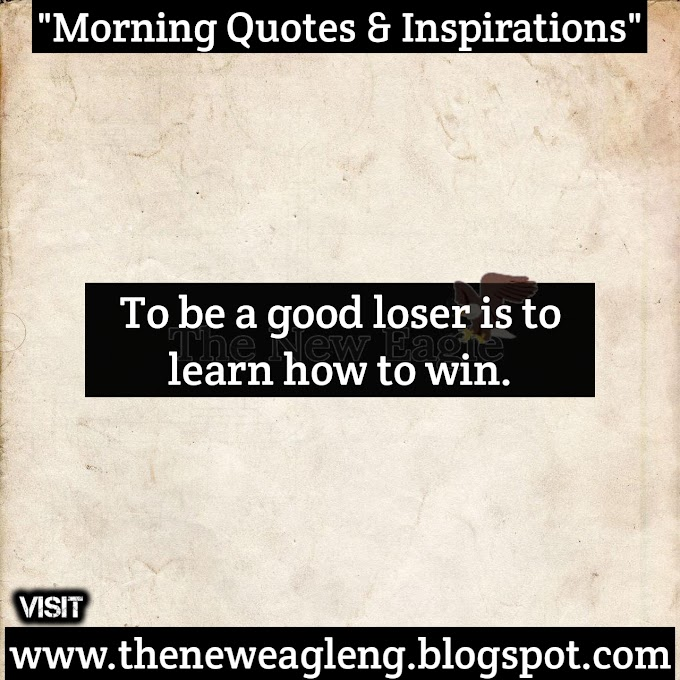 Morning Quotes & Inspirations