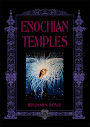 Enochian Temples A Ritual Of The Consecration Of The Temple Of The Fire Tablet