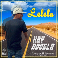 Kay Novela - Lelela[2019 DOWNLOAD]