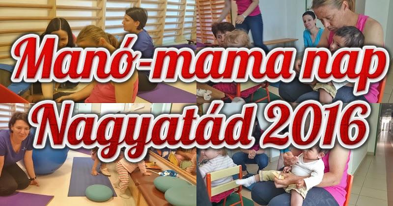 Manó mama nap Nagyatádon 2016