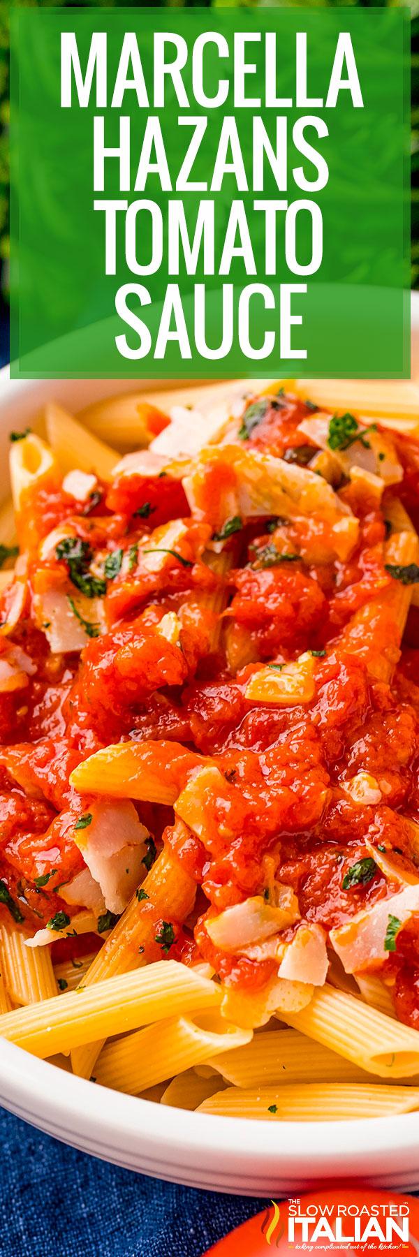 Marcella Hazans Tomato Sauce Recipe closeup
