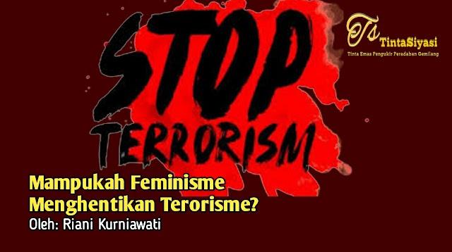 Mampukah Feminisme Menghentikan Terorisme?