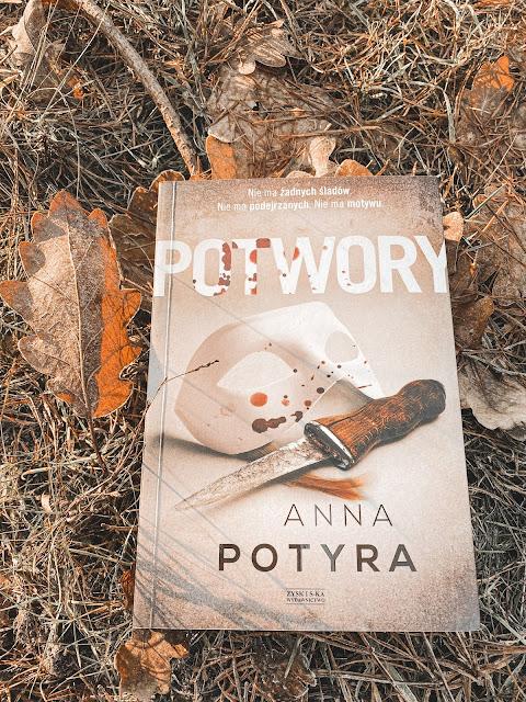 Anna Potyra - Potwory