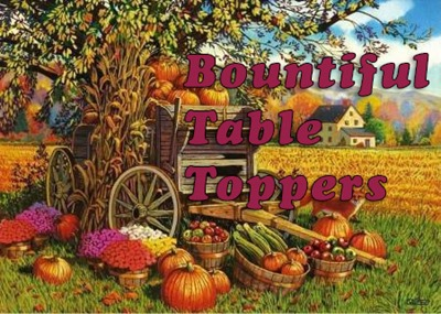 Bountiful Table Toppers Graphic