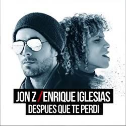 Capa Despues Que Te Perdi – Enrique Iglesias feat. Jon Z Mp3 Grátis