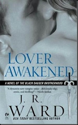 lover awakened black dagger brotherhood book 3 jr ward