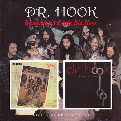 Dr. Hook ~ 1975 ~ Bankrupt + 1976 ~ A Little Bit More