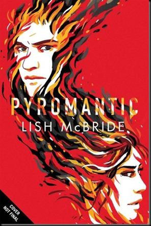 Pyromantic  (Firebug #2)