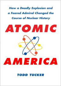 Atomic America By Todd Tucker