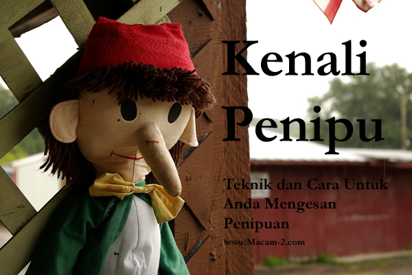 Foto Pinochio, Tajuk: Kenali Penipu, Sub-tajuk: Teknik dan Cara Untuk Anda Mengesan Penipu.