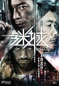 Mê Thành - Wild City poster