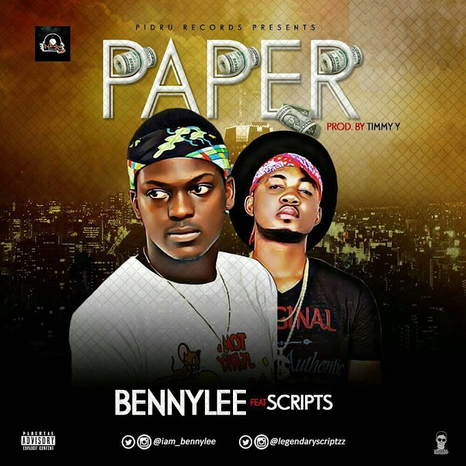 [Music] Paper - Bennylee ft Scripts