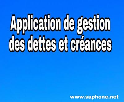 Meilleur programme ou application de gestion des dépenses, dette, créances et comptes pour Android et iPhone