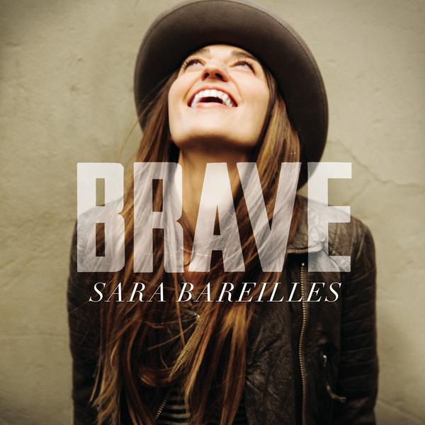 Brave – Sara Bareilles