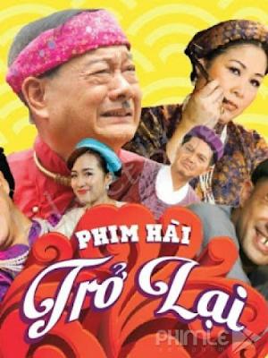 Phim Hài Tết - Trở Lại (2016)