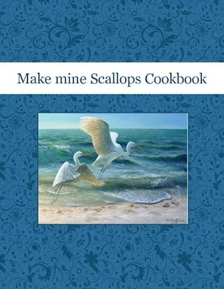 Make mine Scallops Cookbook