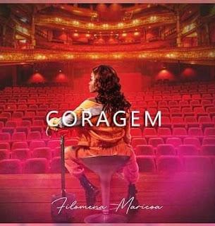 Filomena Maricoa - Coragem