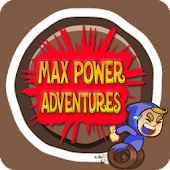 Max Power Adventures