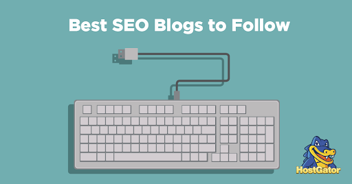 15 of the Best SEO Blogs You Should Be Reading