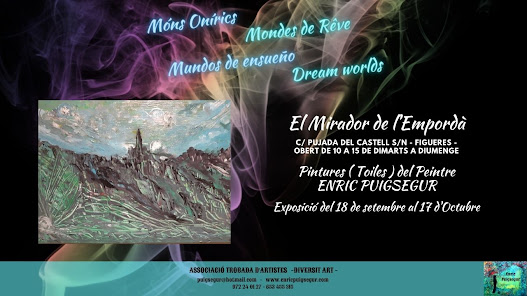 Exposició Móns Onírics - Cantina del Castell de Sant Ferran (Figueres)