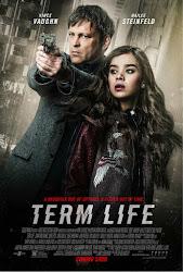 Term Life -  Kì Hạn Đánh Đổi