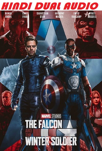 The Falcon and the Winter Soldier Season 1 Hindi Dual Audio Complete Download 480p & 720p All Episode