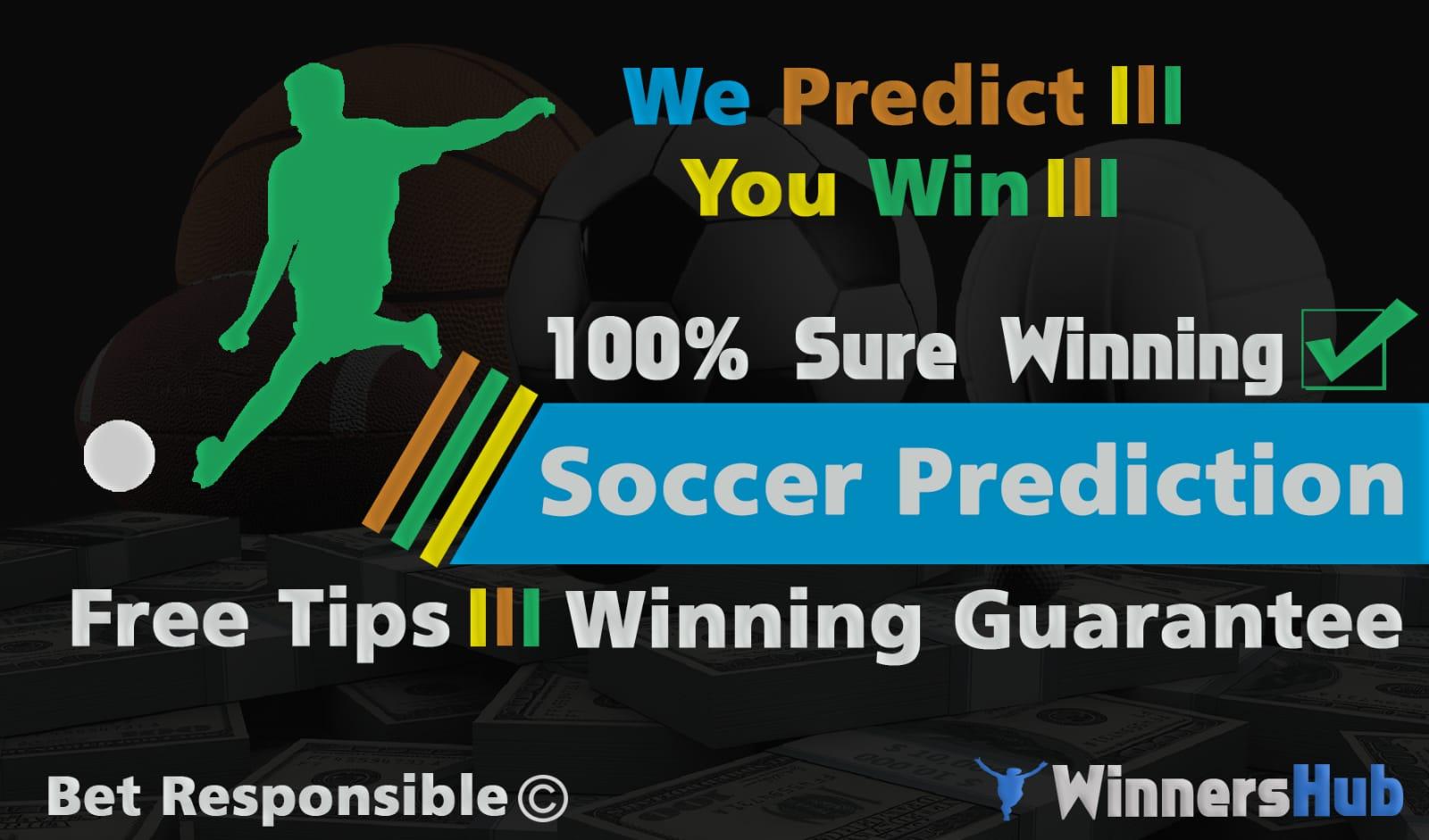 Today 25/03/2019 Soccer Sure Prediction - WinnersHub - Sports News