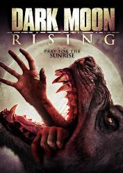 Dark Moon Rising - Ma Sói Trỗi Dậy