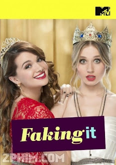 Nổi Tiếng Nhanh 1 - Faking It Season 1 (2014) Poster