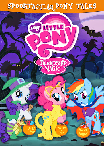 DVDs for Kids: My Little Pony Friendship is Magic - Spooktacular Pony Tales