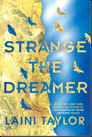 Strange the Dreamer  (Strange the Dreamer #1) by Laini Taylor