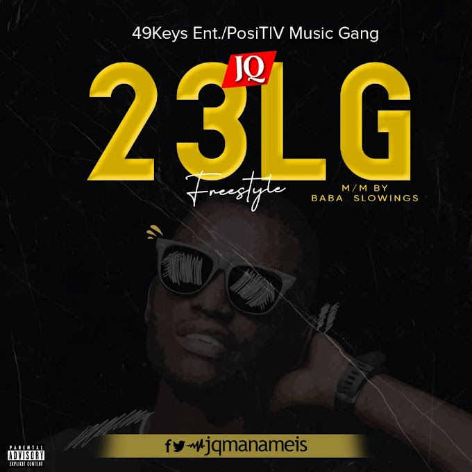 DOWNLOAD: JQ - 23 LG_ Prod.by.-Baba slowingz