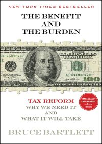 The Benefit and The Burden By Bruce Bartlett