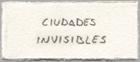 ciudades invisibles