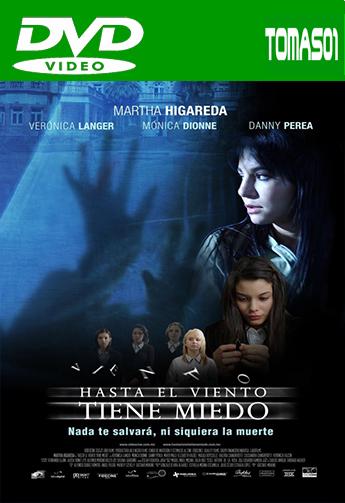 Hasta el viento tiene miedo (2007) DVDRip