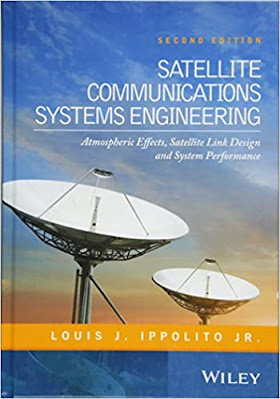 Satellite Communications Systems Engineering. Atmospheric Effects, Satellite Link Design and System Performance -2nd Edition pdf free download