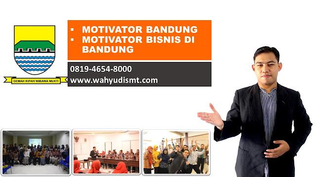 Jasa Motivator Bandung | Motivator Terkenal Bandung