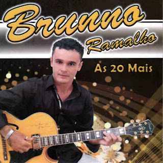 Brunno Ramalho   As 20 Mais 2011