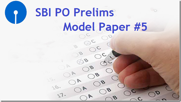 Free SBI PO 2017 Prelims Model Question Paper 5