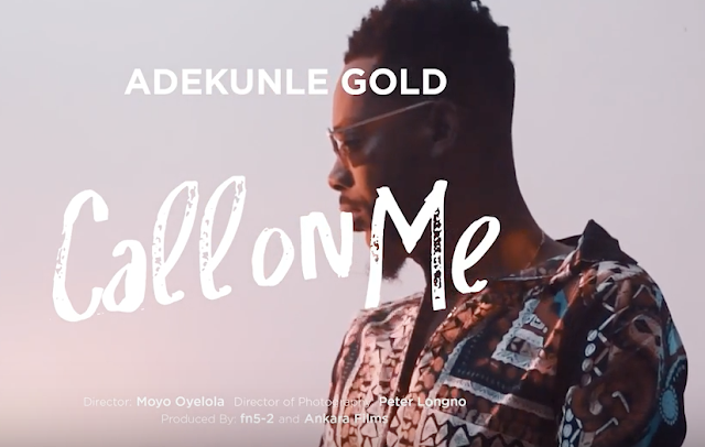 [Video] Adekunle Gold – Call on Me