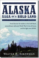 Alaska Saga of a Bold Land