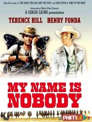 Phim Tên Tôi Là Không Ai Hết - My Name is Nobody (1973)