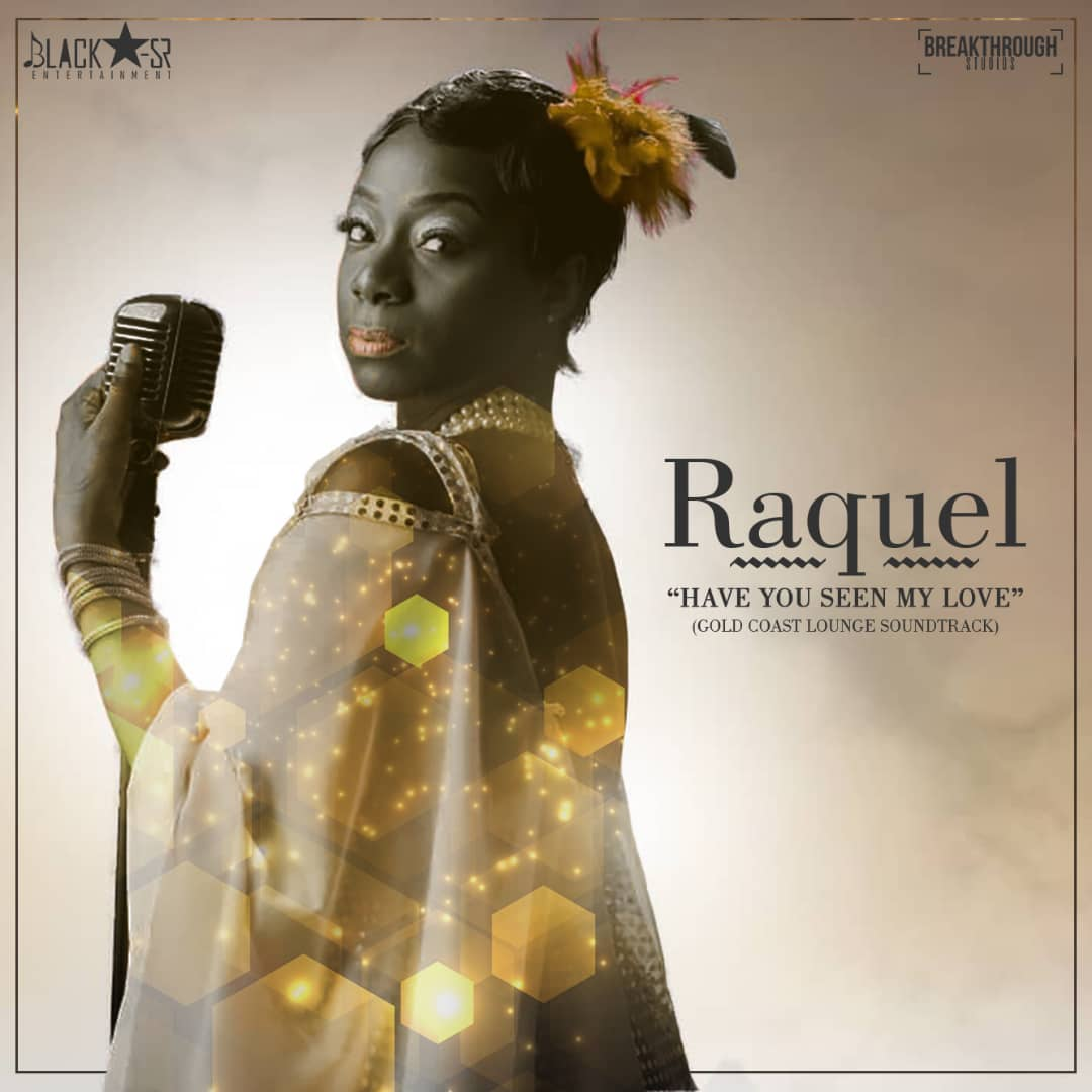 Raquel - Have You Seen My Love