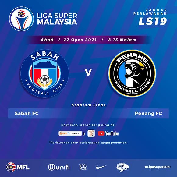 Live Streaming Sabah vs Penang 22.8.2021
