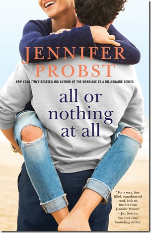 Review: All or Nothing at All by Jennifer Probst | About That Story