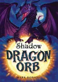 Dragon Orb: Shadow By Mark Robson